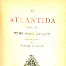 Libros de segunda mano: LA ATLANTIDA - 1886 - 1ª EDICIÓN EN CATALÁN Y CASTELLANO. Lote 41306944