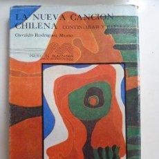 Libros de segunda mano: LA NUEVA CANCIÓN CHILENA. CONTINUIDAD Y REFLEJO. 1988. Lote 134207651