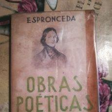Libros de segunda mano: OBRAS POÉTICAS - ESPRONCEDA. Lote 130003163