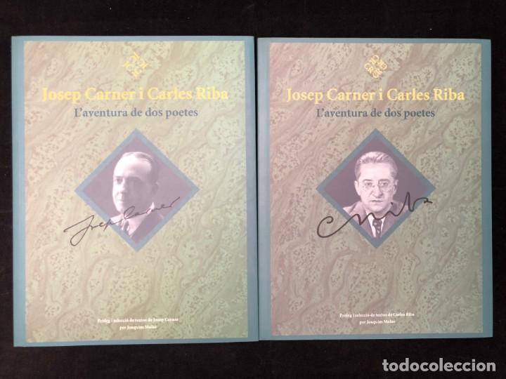 Libros de segunda mano: JOSEP CARNER I CARLES RIBA. L´AVENTURA DE DOS POETES. 2003 - Foto 4 - 130163171