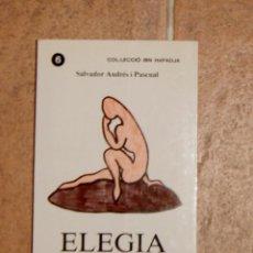 Libros de segunda mano: ELEGÍA SALVADOR ANDRÉS I PASCUAL. Lote 130290018