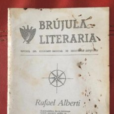 Libros de segunda mano: BRÚJULA LITERARIA RAFAEL ALBERTI - 1984 - REVISTA DEL SINDICATO NACIONAL DE ESCRITORES N. 1. Lote 130550270