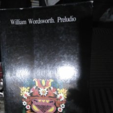 Libros de segunda mano: WILLIAM WORDSWORTH, PRELUDIO. VISOR 1980. Lote 130691686