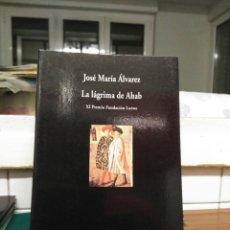 Libros de segunda mano: JOSÉ MARÍA ÁLVAREZ, LA LAGRIMA DE AHAB. VISOR 1999. Lote 130734010