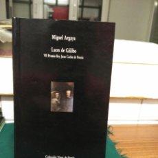 Libros de segunda mano: MIGUEL ARGAYA, LUCES DE GALIBO. VISOR 1990. Lote 130734344