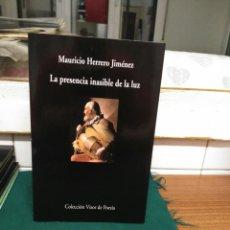 Libros de segunda mano: M. HERRERO JIMÉNEZ, LA PRESENCIA INASIBLE DE LA LUZ. VISOR 2011. Lote 130734559