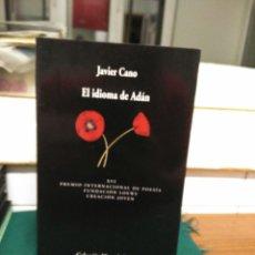 Libros de segunda mano: JAVIER CANO, EL IDIOMA DE ADAN. VISOR 2004. Lote 130735201