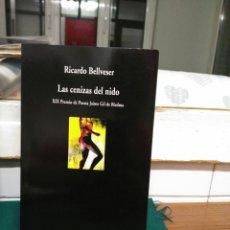 Libros de segunda mano: RICARDO BELLVESER, LAS CENIZAS DEL NIDO. VISOR 2009. Lote 130736450