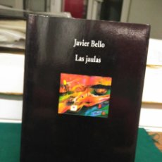 Libros de segunda mano: JAVIER BELLO, LAS JAULAS. VISOR 1998. Lote 130737580