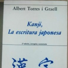Libros de segunda mano: ALBERT TORRES I GRAELL, KANJI, LA ESCRITURA JAPONESA, HIPERIÓN. Lote 131278391