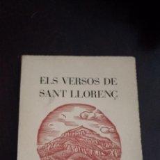 Libros de segunda mano: ELS VERSOS DE SANT LLORENÇ. FRANCESC VILA PLANA. 1960 LA MOLA. DEDICADO.. Lote 131352138