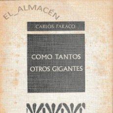 Libros de segunda mano: COMO TANTOS OTROS GIGANTES (C. FARACO 1978) SIN USAR. Lote 131363746