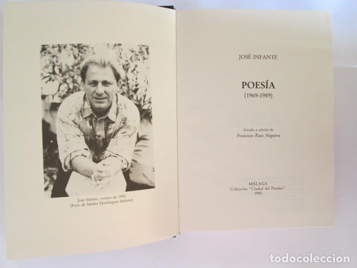 Libros de segunda mano: JOSE INFANTE - POESIA 1969/1989 - 511 PAGINAS - TAPAS DURAS - MALAGA 1990 - Foto 7 - 131646642