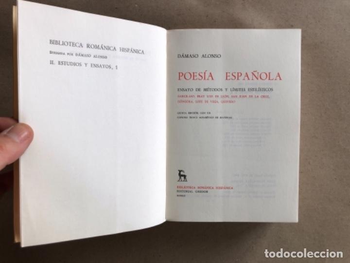 Libros de segunda mano: POESÍA ESPAÑOLA, ENSAYO DE MÉTODOS Y LÍMITES ESTILÍSTICOS. DÁMASO ALONSO. ED. GREDOS 1981. - Foto 2 - 131847514