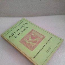 Libros de segunda mano: FRANCISCO VILLAESPESA ANTOLOGÍA POÉTICA SELECCIÓN, PRÓLOGO Y NOTAS. LUIS F. DIAZ LARIOS 1977 . Lote 131983514