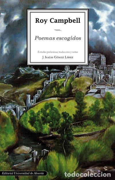 POEMAS ESCOGIDOS - ROY CAMPBELL - ED. BILINGÜE (Libros de Segunda Mano (posteriores a 1936) - Literatura - Poesía)