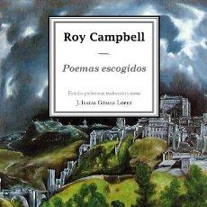 Libros de segunda mano - POEMAS ESCOGIDOS - ROY CAMPBELL - ED. BILINGÜE - 144442109