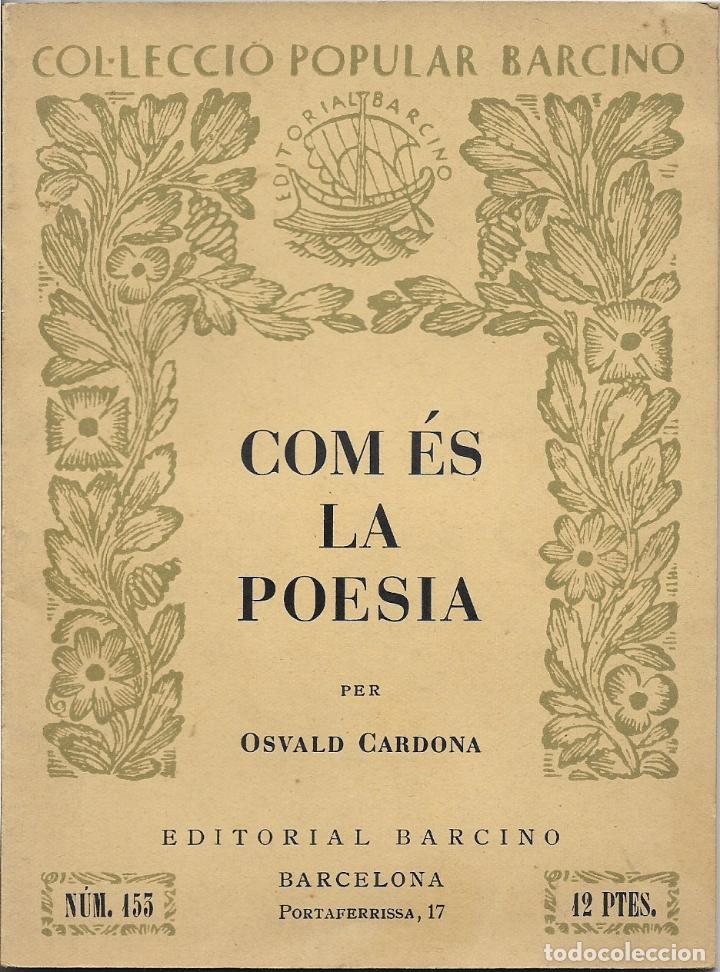 COM ÉS LA POESIA - OSVALD CARDONA - 1953 (Libros de Segunda Mano (posteriores a 1936) - Literatura - Poesía)