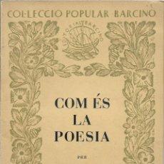 Libros de segunda mano: COM ÉS LA POESIA - OSVALD CARDONA - 1953. Lote 132711706