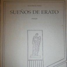 Libros de segunda mano: SUEÑOS DE ERATO JESUS GARCIA SOLANO MARCHENA 1989 EDICION DE 1000 EJEMPLARES. Lote 132798134