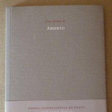Libros de segunda mano: JUAN MARQUÉS. ABIERTO. PREMIO GERARDO DIEGO 2009. POESÍA ESPAÑOLA. . Lote 133201058