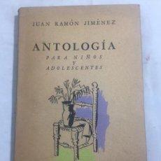 Libros de segunda mano: JUAN RAMÓN JIMÉNEZ ANTOLOGÍA PARA NIÑOS Y ADOLESCENTES LOSADA NORAH BORGES GUILLERMO DE TORRE 1950. Lote 133326562