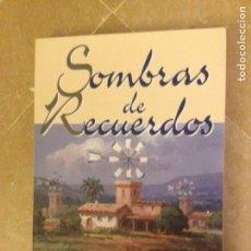 Libros de segunda mano: SOMBRAS DE RECUERDOS. ANTOLOGÍA POÉTICA. AGRUPACIÓN HISPANA DE ESCRITORES DE BALEARES. Lote 133408553