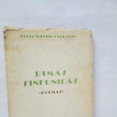 Libros de segunda mano: RIMAS SINFONICAS. POEMAS. CELIA TREVIÑO CARRANZA. MEXICO 1949. VER FOTOGRAFIAS ADJUNTAS. Lote 133452758