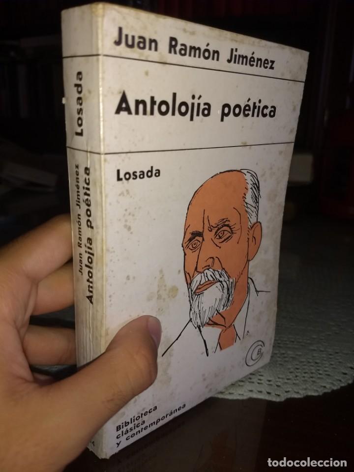 ANTOLOJIA POETICA JUAN RAMON JIMENEZ (ED.LOSADA, 1966) (Libros de Segunda Mano (posteriores a 1936) - Literatura - Poesía)