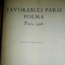 Libros de segunda mano: FAVORABLES PARÍS POEMA, FACSÍMIL, ED. RENACIMIENTO. Lote 133742546