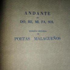 Libros de segunda mano: ANDANTE EN DO, RE, MI, FA, SOL, VERSIÓN ORIGINAL DE POETAS MALAGUEÑOS. Lote 133742854
