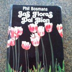 Libros de segunda mano - LAS FLORES DEL BIEN -- PHIL BOSMANS -- CIRCULO 1980 -- - 133814362