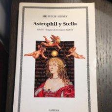 Libros de segunda mano: ASTROPHIL Y STELLA SIR PHILIP SIDNEY CATEDRA Nº156 NUEVO. Lote 134096778