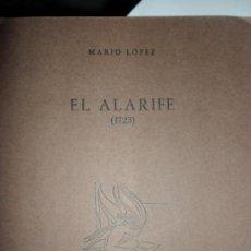 Libros de segunda mano: EL ALARIFE (1723), MARIO LÓPEZ, TORRE DE LAS PALOMAS 28, PLIEGO DE POESÍA. Lote 134116602