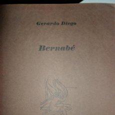 Libros de segunda mano: BERNABÉ, GERARDO DIEGO, TORRE DE LAS PALOMAS 36, PLIEGO DE POESÍA. Lote 134116766