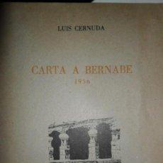 Libros de segunda mano: CARTA A BERNABÉ, 1956, LUIS CERNUDA, EL CAMALEÓN 8, MÁLAGA, 1987, PLIEGO DE POESÍA. Lote 134118198