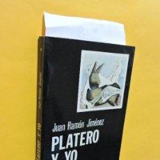 Libros de segunda mano: PLATERO Y YO. JIMÉNEZ, JUAN RAMÓN. ED. CÁTEDRA. MADRID 1981. 4ª EDICIÓN. Lote 134161486