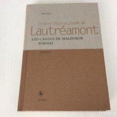 Libros de segunda mano: LAUTREAMONT. LOS CANTOS DE MALDOROR. ED. GREDOS. BIBL. UNIVERSAL 2004. IMPECABLE. Lote 134212610