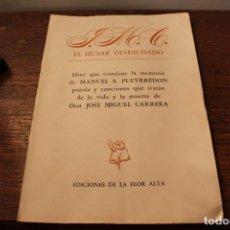 Libros de segunda mano: NERUDA, PABLO. J. M. C. EL HUSAR DESDICHADO. EJEMPLAR NUMERADO. ED. DE LA FLOR ALTA, 1972. Lote 134342794