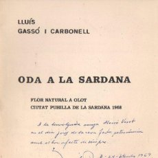 Libros de segunda mano: LLUÍS GASSÓ I CARBONELL : ODA A LA SARDANA (1969) - CON AUTÓGRAFO DEL POETA CATALÁN. Lote 134417162