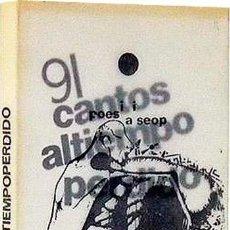 Libros de segunda mano: 91 CANTOS AL TIEMPO PERDIDO. (ANGELO BETTIN, CON AUTÓGRAFO) POESÍA VISUAL . Lote 134737634
