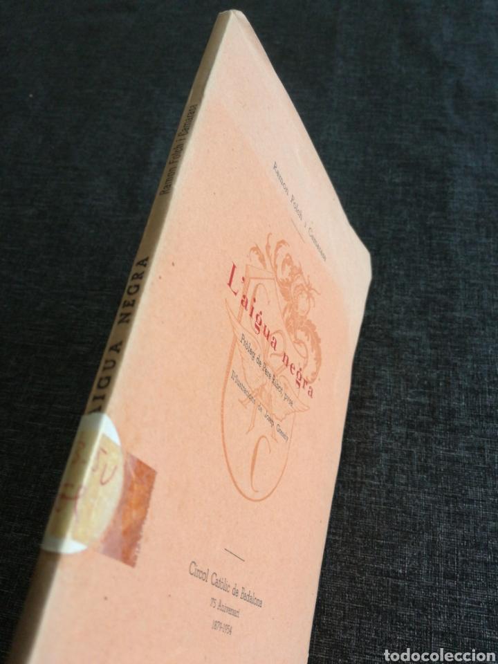 Libros de segunda mano: LAIGUA NEGRA - RAMON FOLCH I CAMARASA , EDICIÓ NUMERADA - IL. JOSEP GRESELY - Foto 10 - 135585014