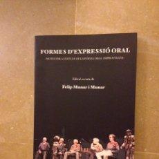 Libros de segunda mano: FORMES D'EXPRESSIÓ ORAL (FELIP MUNAR I MUNAR). Lote 135851155