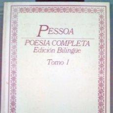 Libros de segunda mano: PESSOA - OBRA POÉTICA - EDICIÓN BILINGÜE - TOMO I. Lote 136007090