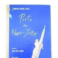 Libros de segunda mano: POETA EN NUEVA YORK. FEDERICO GARCÍA LORCA. Lote 136010354