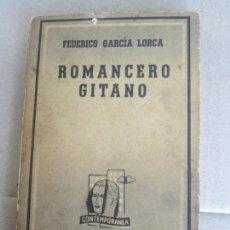 Libros de segunda mano: ROMANCERO GITANO , FEDERICO GARCIA LORCA , 1949 , LOSADA. Lote 136092282