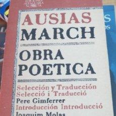 Libros de segunda mano: OBRA POETICA AUSIAS MARCH EDIT ALFAGUARA AÑO 1978. Lote 136192986