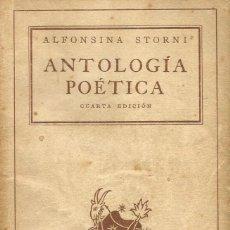 Libros de segunda mano: ANTOLOGÍA POÉTICA. ALFONSINA STORNI. Lote 136241870