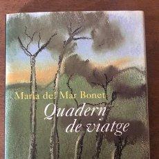 Libros de segunda mano: QUADERN DE VIATGE. MARÍA DEL MAR BONET. POEMES I AQÜAREL·LES. COLUMNA 1998. DEDICAT PER L'AUTORA.. Lote 136378054