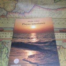 Libros de segunda mano: PLAYAS INTERIORES. ADOLFO YAÑEZ. CUADERNOS DEL LABERINTO Nº7. 1ª EDICIÓN 2009.. Lote 136512714